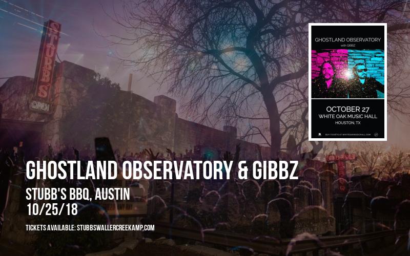 Ghostland Observatory & Gibbz at Stubb's BBQ