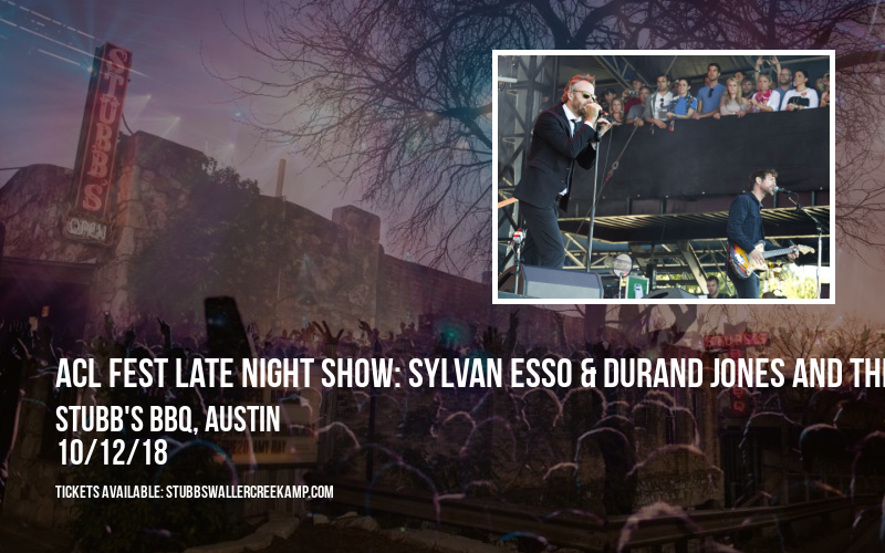 ACL Fest Late Night Show: Sylvan Esso & Durand Jones and The Indications at Stubb's BBQ