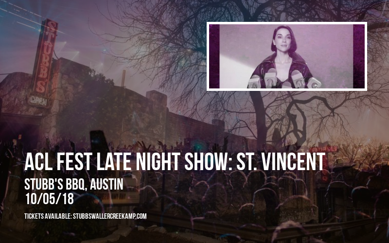 ACL Fest Late Night Show: St. Vincent at Stubb's BBQ