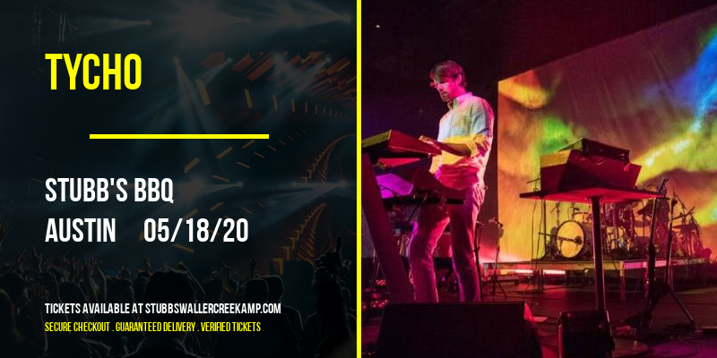 Tycho [POSTPONED] at Stubbs BBQ Waller Creek Amphitheater