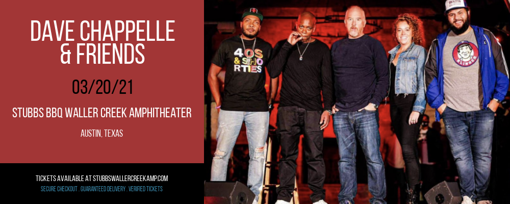 Dave Chappelle & Friends at Stubbs BBQ Waller Creek Amphitheater