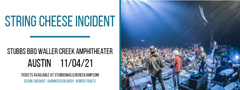 String Cheese Incident at Stubbs BBQ Waller Creek Amphitheater