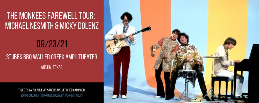 The Monkees Farewell Tour: Michael Nesmith & Micky Dolenz at Stubbs BBQ Waller Creek Amphitheater