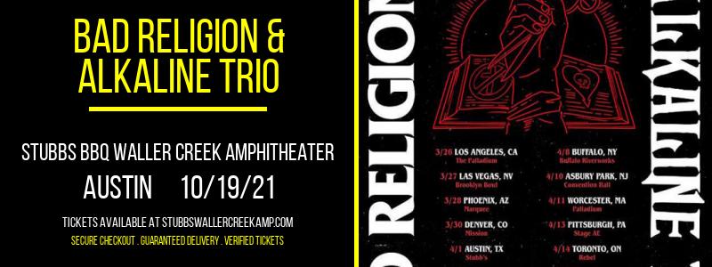 Bad Religion & Alkaline Trio at Stubbs BBQ Waller Creek Amphitheater